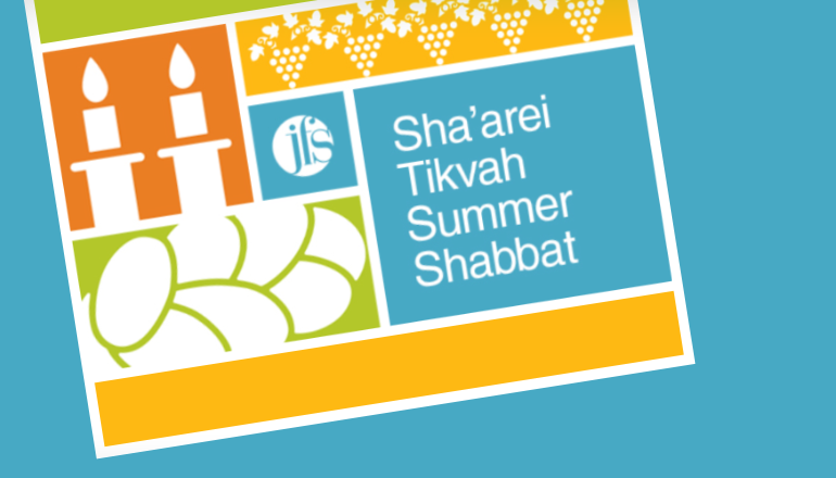 Sha'arei Tikvah Summer Shabbat